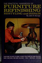 Cover of: The practical handbook of furniture refinishing, restyling and repair