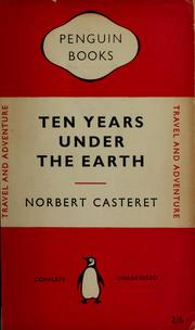 Cover of: Ten years under the earth