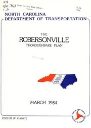 Cover of: Robersonville thoroughfare plan | North Carolina. Division of Highways. Planning and Research Branch
