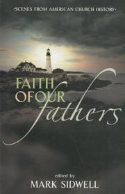 Cover of: Faith of Our Fathers | Mark Sidwell