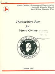 Cover of: Thoroughfare plan for Vance County, North Carolina | North Carolina. Division of Highways. Small Urban Planning Unit