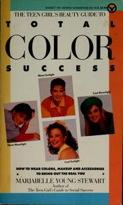 Cover of: The teen girl's beauty guide to total color success