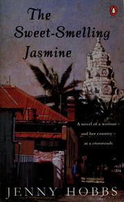 Cover of: The sweet-smelling jasmine | Jenny Hobbs