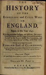 Cover of: The history of the rebellion and civil wars in England, begun in the year 1641