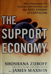 Cover of: The support economy | Shoshana Zuboff