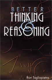 Cover of: Better thinking & reasoning | Ron Tagliapietra
