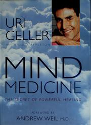 Cover of: Mind medicine | Uri Geller