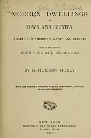 Cover of: Modern dwellings in town and country adapted to American wants and climate