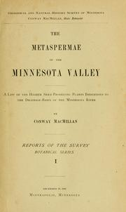 Cover of: The Metaspermae of the Minnesota Valley