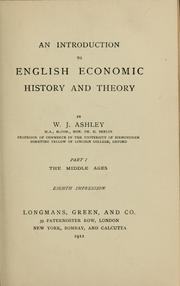 Cover of: An introduction to English economic history and the theory ...