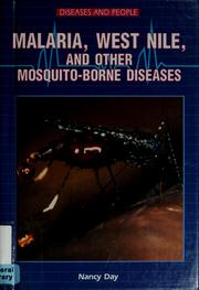 Cover of: Malaria, West Nile, and other mosquito-borne diseases