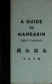 Cover of: A guide to Mandarin (self-taught)