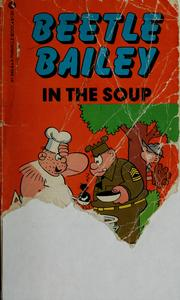 Cover of: Beetle Bailey in the soup | Mort Walker