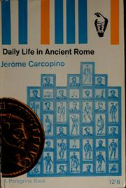 Cover of: Daily life in ancient Rome