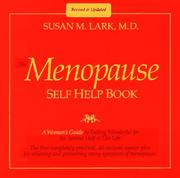 Cover of: Dr. Susan Lark's the menopause self help book by Susan M. Lark