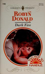 Cover of: Dark fire | Robyn Donald