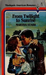 Cover of: From twilight to sunrise | Martha Starr