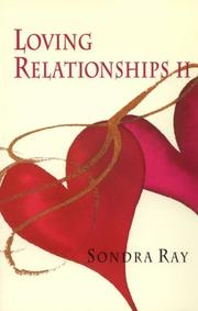 Cover of: Loving relationships II | Sondra Ray