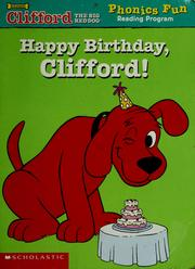 Cover of: Happy Birthday, Clifford (Phonics Fun Reading Program) | Wiley Blevins