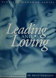 Cover of: Leading and loving