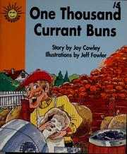 Cover of: One thousand currant buns | Joy Cowley