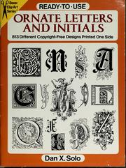 Cover of: Ready-to-use ornate letters and initials by Dan X. Solo