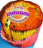 Cover of: Totally Muffins Cookbook | Helene Siegel