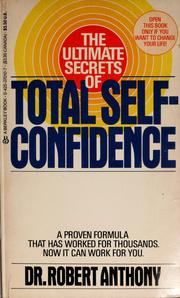 Cover of: The ultimate secrets of total self-confidence