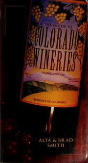 Cover of: The guide to Colorado wineries