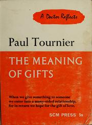 Cover of: The meaning of gifts