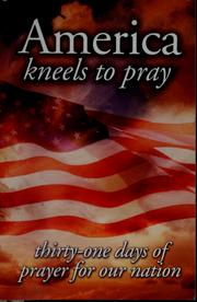 Cover of: America kneels to pray |