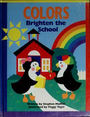 Cover of: Colors brighten the school | Stephen Moffitt