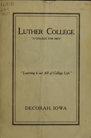 Cover of: Luther college, a college for men ... | Luther college, Decorah, Ia. [from old catalog]