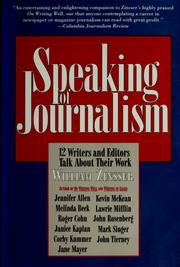 Cover of: Speaking of journalism | William Knowlton Zinsser