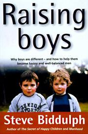 Cover of: Raising boys | Steve Biddulph