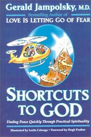 Cover of: Shortcuts to God | Gerald G. Jampolsky
