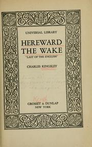 "Cover of: Hereward the wake ""last of the English."""