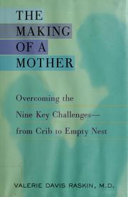 Cover of: The making of a mother