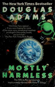 Cover of: Mostly harmless