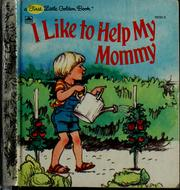 Cover of: I like to help my mommy | Catherine Kenworthy