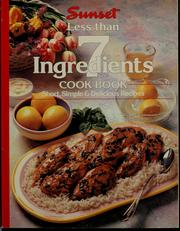 Cover of: Less than 7 ingredients cook book | Tori Ritchie Bunting