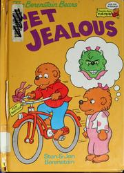 Cover of: The Berenstain Bears Get Jealous (The Berenstain Bears)
