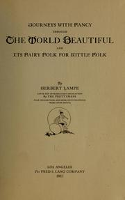 Cover of: Journeys with fancy through the world beautiful... | Herbert Lampe