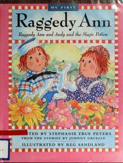 Cover of: Raggedy Ann and Andy and the magic potion