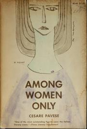 Cover of: Among women only | Cesare Pavese