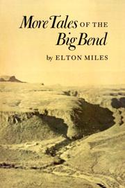 Cover of: More tales of the Big Bend | Elton Miles