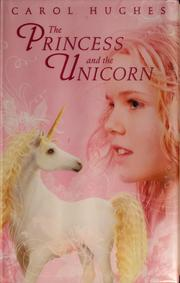 Cover of: The princess and the unicorn