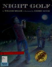 Cover of: Night golf | Miller, William