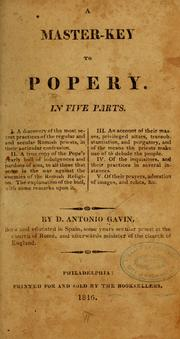 Cover of: A master-key to popery | Antonio Gavin