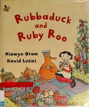 Cover of: Rubbaduck and Ruby Roo | Hiawyn Oram